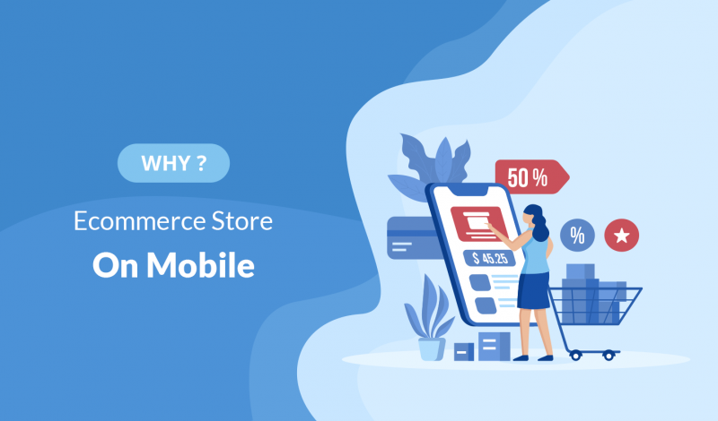 7 Reasons Why Your eCommerce Store Must be on Mobile
