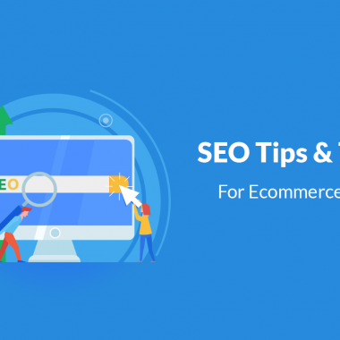 Top 7 SEO Tips for Ecommerce Stores