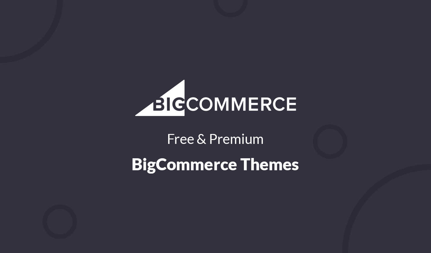 Free and Premium Responsive BigCommerce Themes