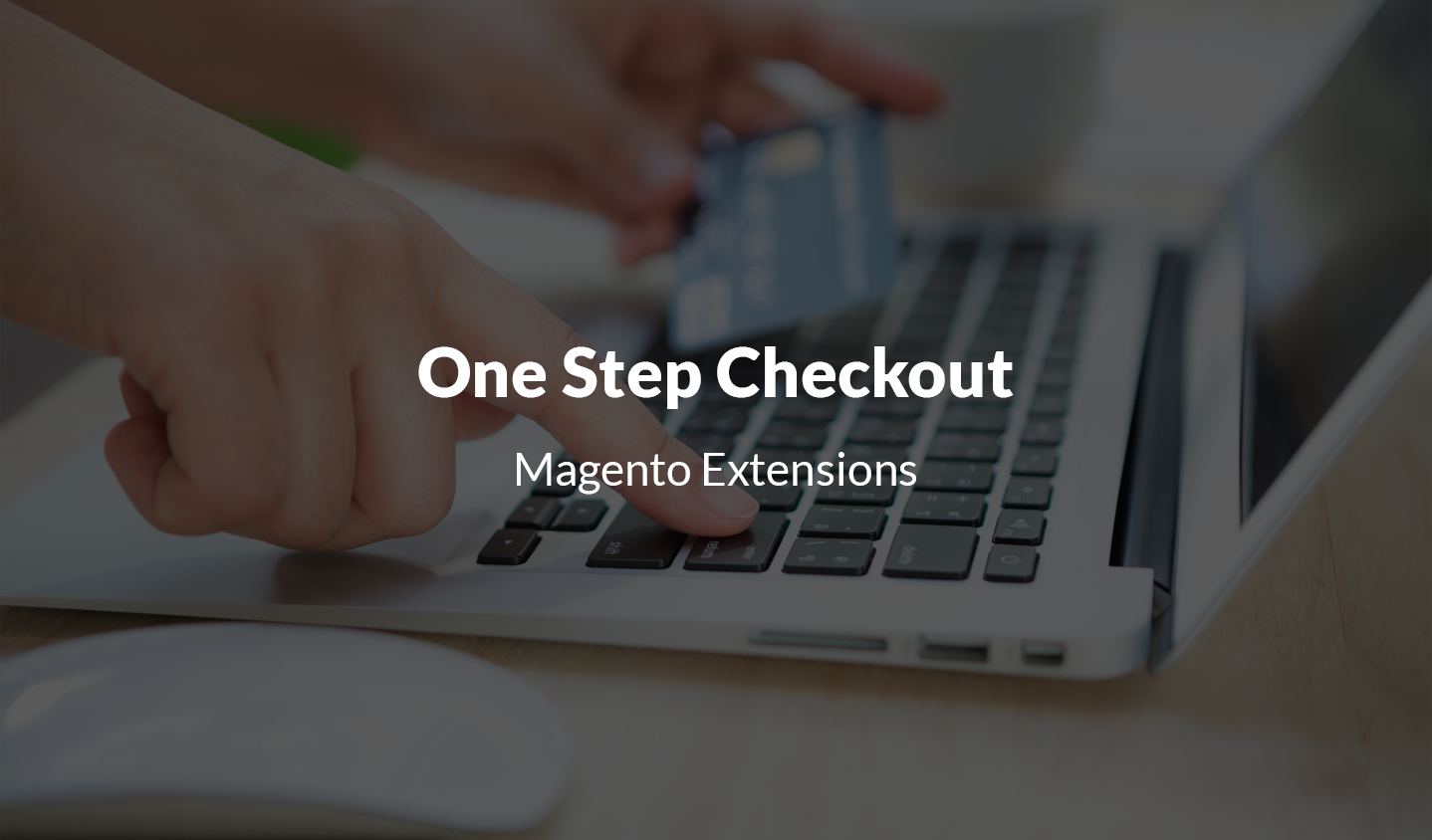 Powerful One Step Checkout Magento 2 Extensions