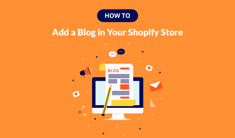 How to Add a Blog in Your Shopify Store