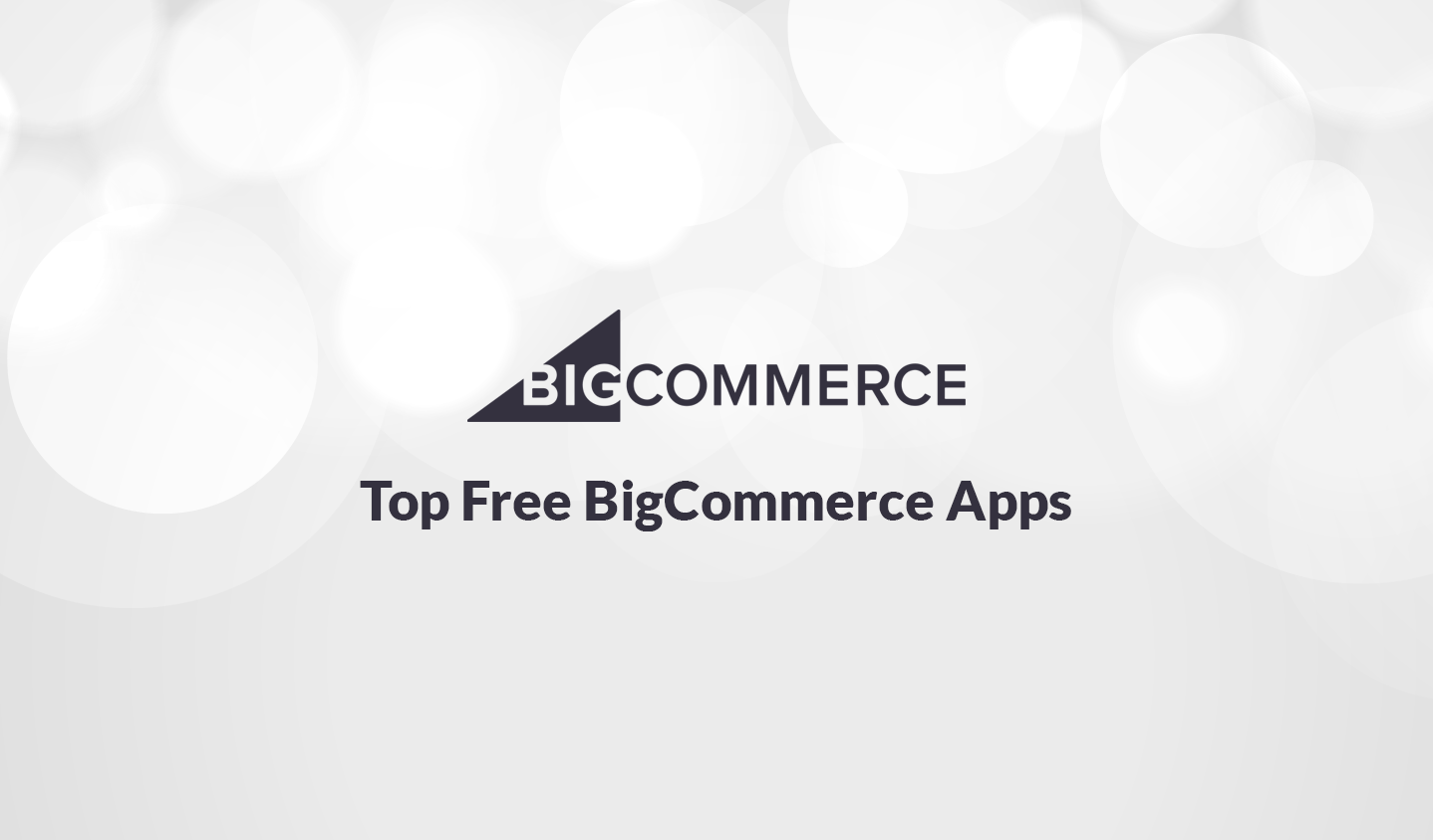 10+ Top Free BigCommerce Apps 2020