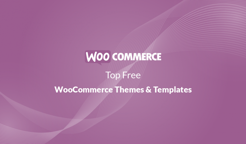 10+ Top Free WooCommerce Themes & Templates for 2020