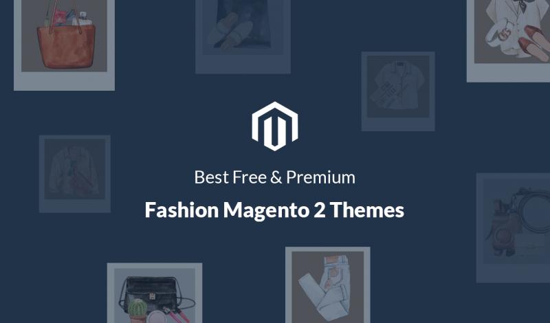 Best Free & Premium Fashion Magento 2 Themes