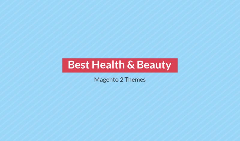 Best Health & Beauty Magento 2 Themes