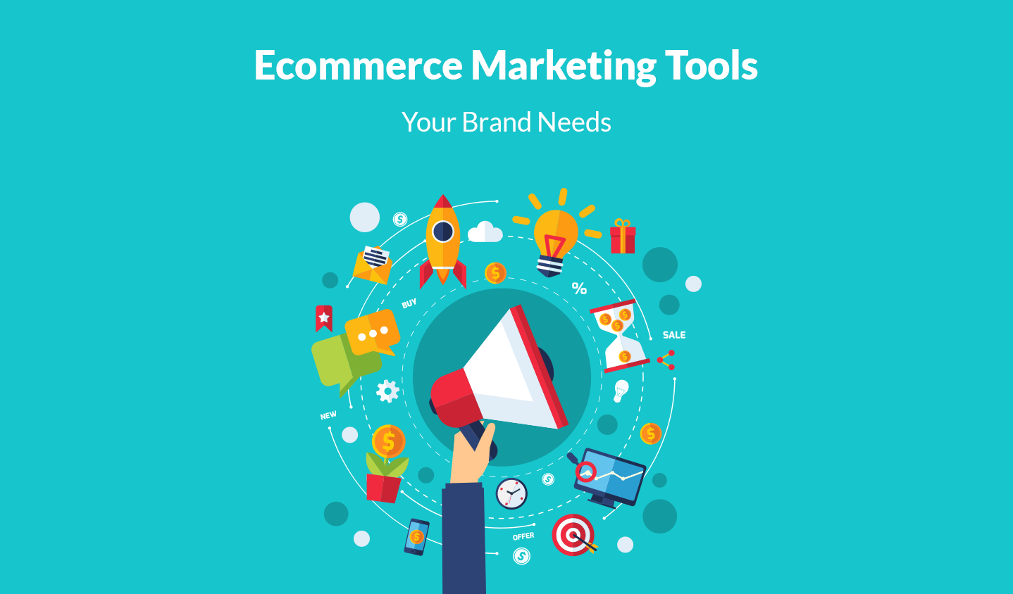 Ecommerce Marketing Tools Your Brand Needs
