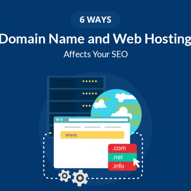 6 Ways Domain Name and Web Hosting Affects Your SEO
