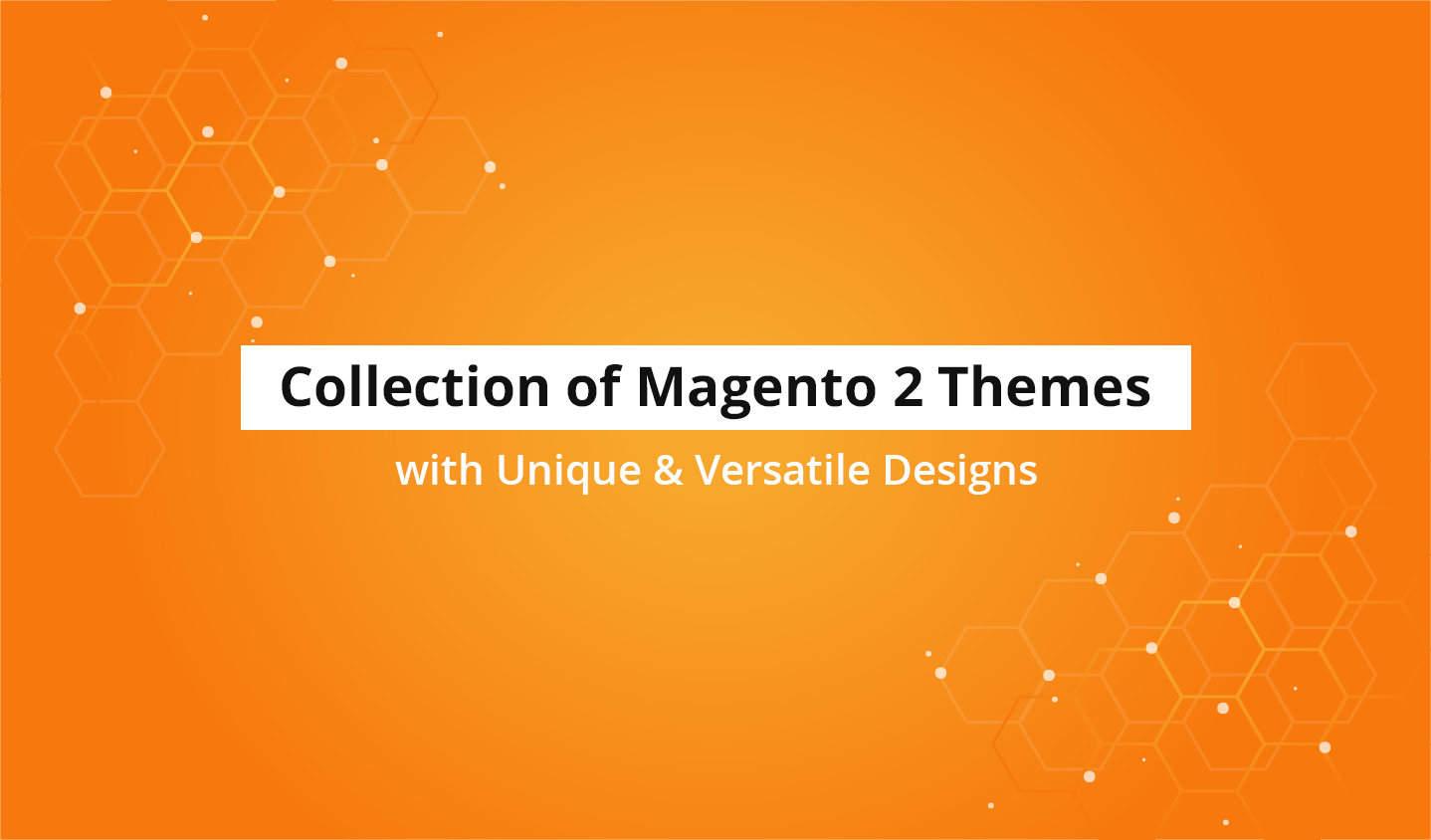 Collection of Magento 2 Themes