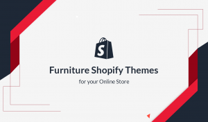 Furniture Shopify Themes