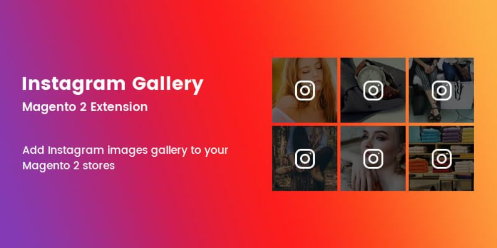 Instagram Gallery Magento 2 Extension Magento Extension