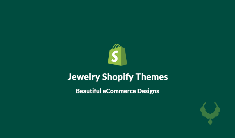 Best Jewelry Shopify Themes With Beautiful eCommerce Designs