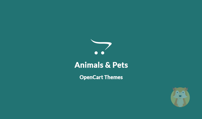 Find The Perfect Animals & Pets OpenCart Themes for Your Store