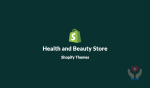 10 Best Shopify Themes for Health & Beauty Store