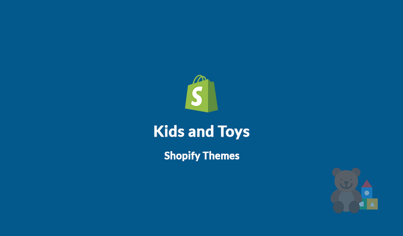 10+ Best Kids and Toys Shopify Themes for your Online Store