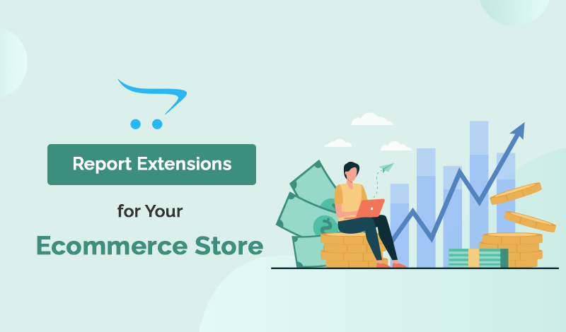 Top Report OpenCart Extensions For Your Ecommerce Store