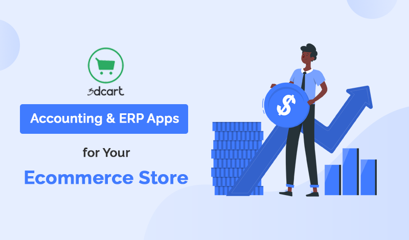 Best Accounting & ERP 3dcart Apps For Your Ecommerce Store