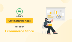 Best CRM Software 3dcart Apps For Your Ecommerce Store