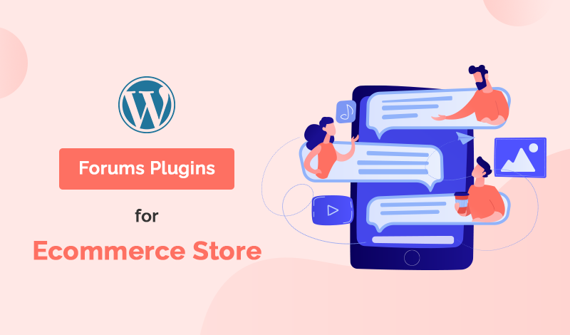 Best Collection Of Forums WordPress Plugins For Ecommerce Store