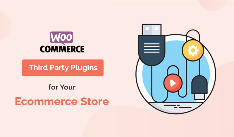 Best Collection Of Third Party WooCommerce Plugins