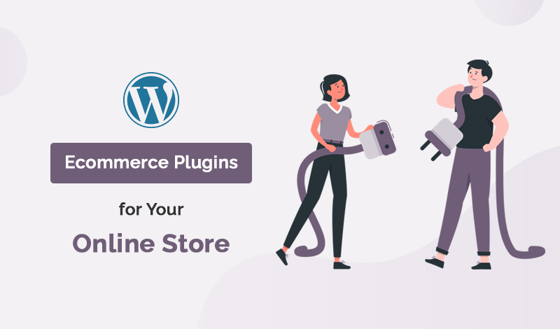 Best Ecommerce WordPress Plugins For Your Online Store