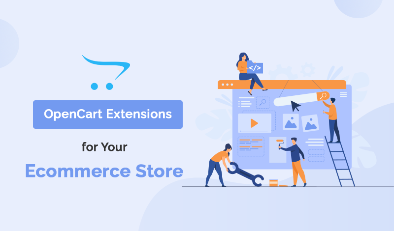 Best OpenCart Extensions For Your Ecommerce Store