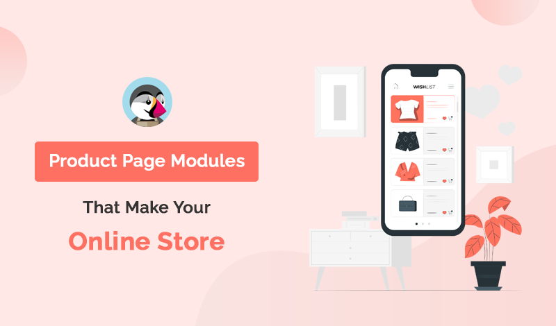 Best Product Page PrestaShop Modules That Make Your Online Store