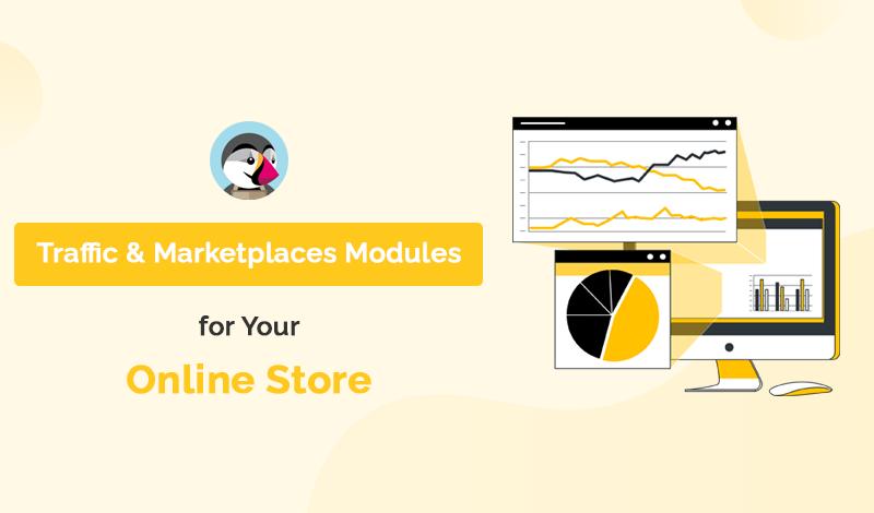 Best Traffic & Marketplaces PrestaShop Modules For Your Online Store