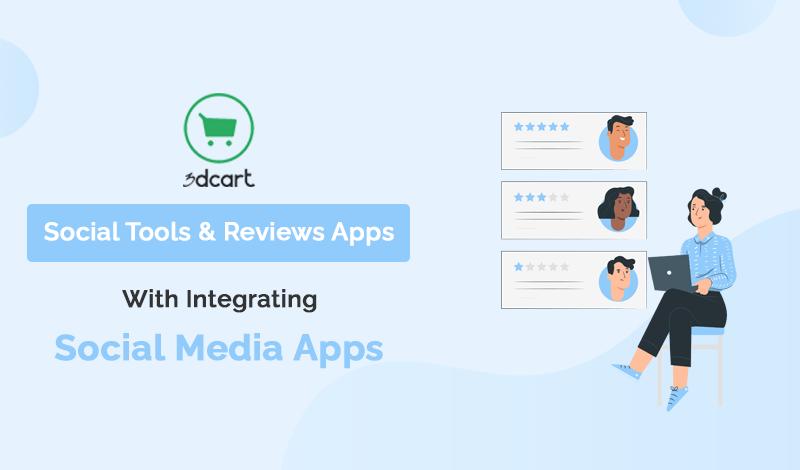 Social Tools & Reviews 3dcart Apps With Integrating Social Media Apps