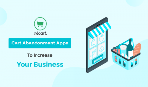 Top 10+ Cart Abandonment 3dcart Apps To Increase Your Business