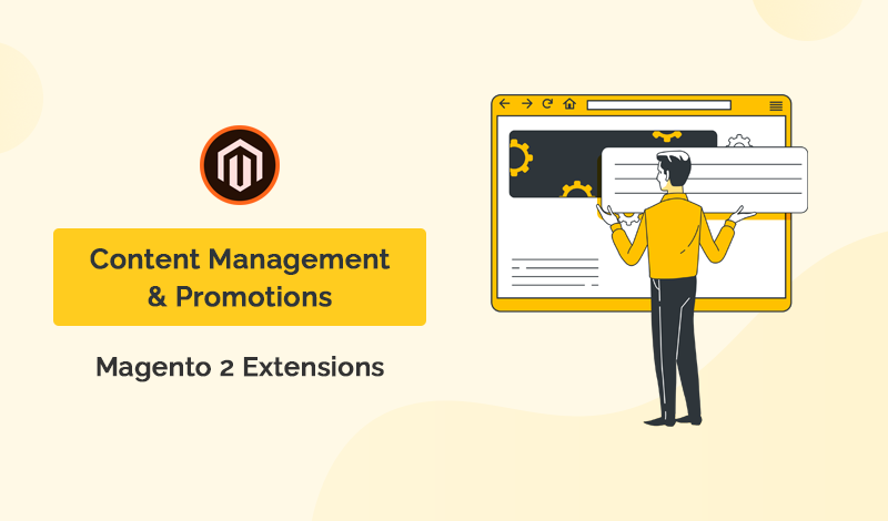 Top 10+ Content Management & Promotions Magento 2 Extensions