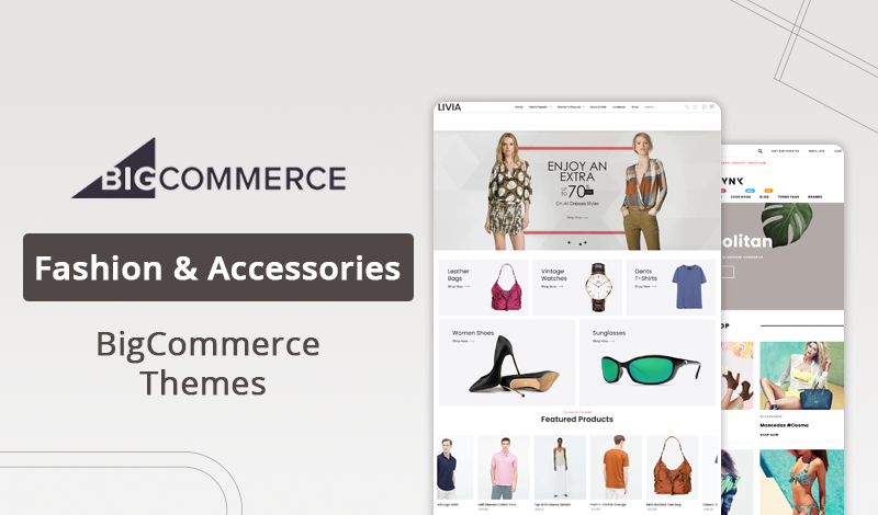 Top Fashion & Accessories BigCommerce Themes to Create Your Store