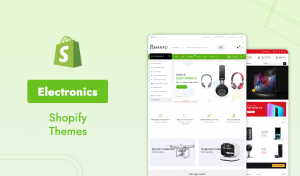 How Do You Choose The Best 10 Electronics Shopify Themes