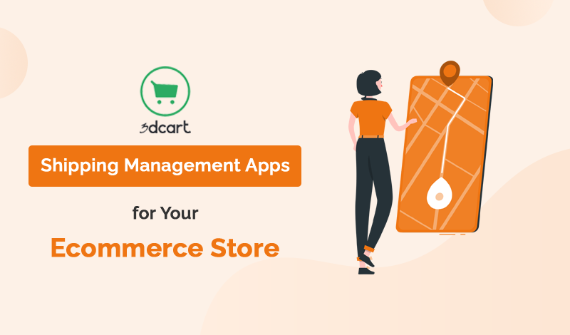 Shipping Management 3dcart Apps For Your Ecommerce Store