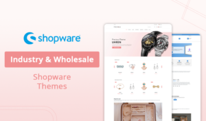 Top 10+ Industry & Wholesale Shopware Themes For Your Online Store